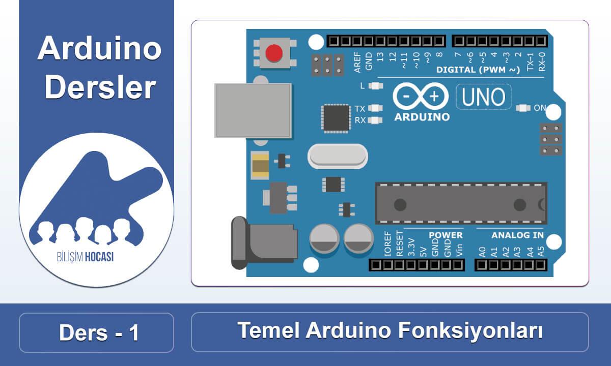 Photo of Arduino Ders 1:  Temel  Arduino Fonksiyonları